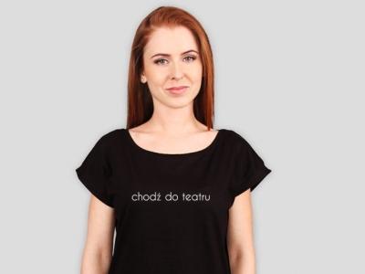 chodź do teatru - koszulka
